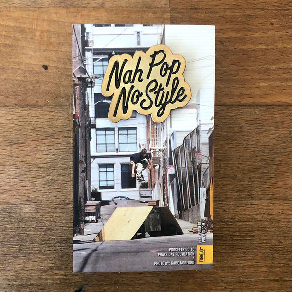 Keith Hufnagel Forever 'Nah Pop, No Style' Enamel Pin in Gold