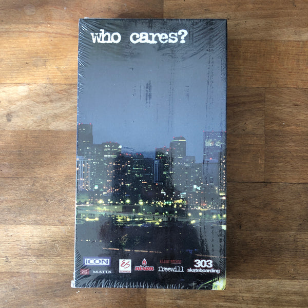 Who Cares VHS - NEW IN BOX