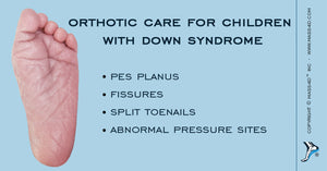 Orthotic Care For Children With Down Syndrome