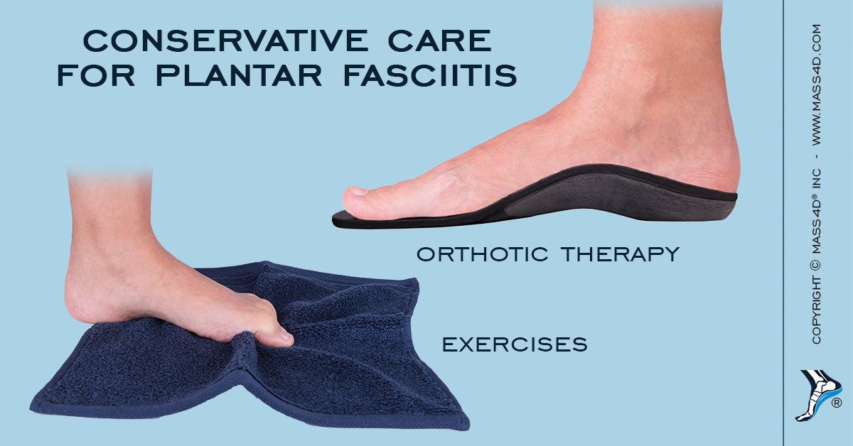 Conservative Care for Plantar Fasciitis