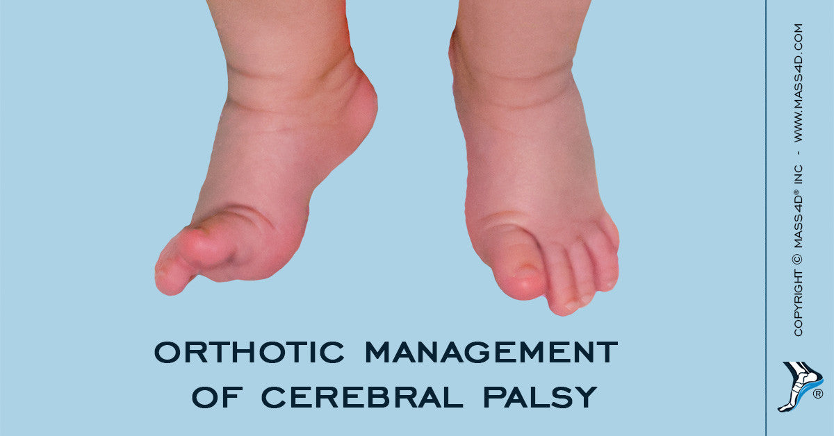 Orthotic Management of Cerebral Palsy