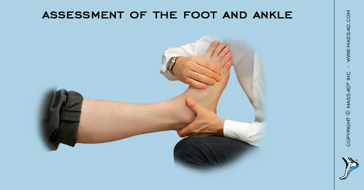 Assessment of The Foot And Ankle