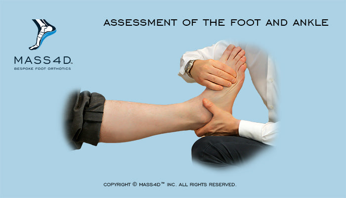 Assessment of Foot and Ankle