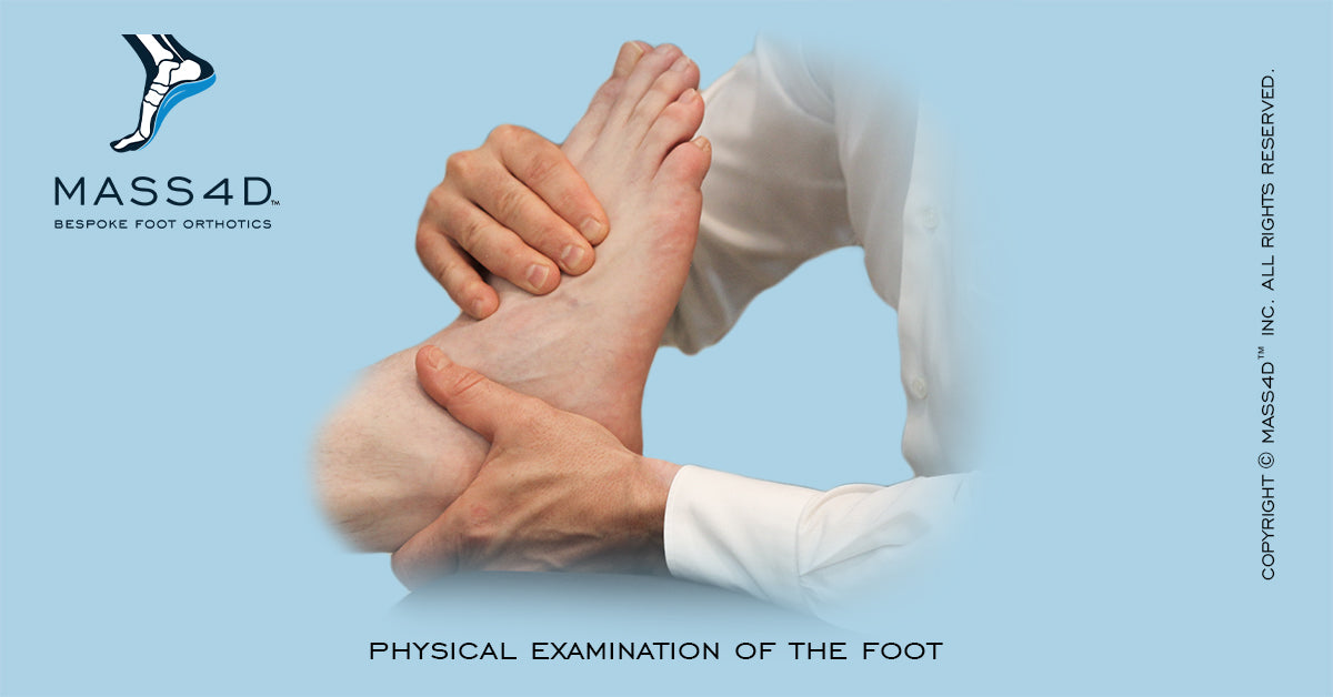 Physical Examination of Foot