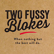 NEW Two Fussy Blokes T-Shirts - paintshack
