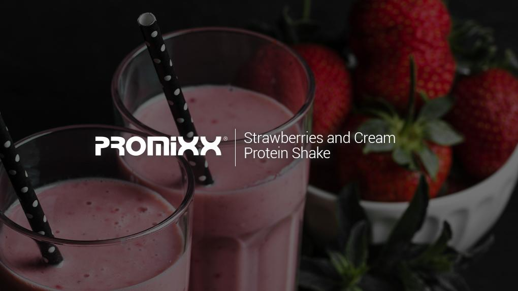 PROMiXX Recipes: Strawberries and Cream Protein Shake