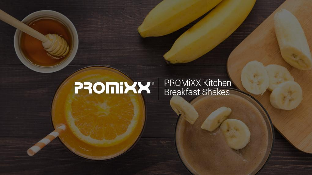 PROMiXX Kitchen Breakfast Shakes