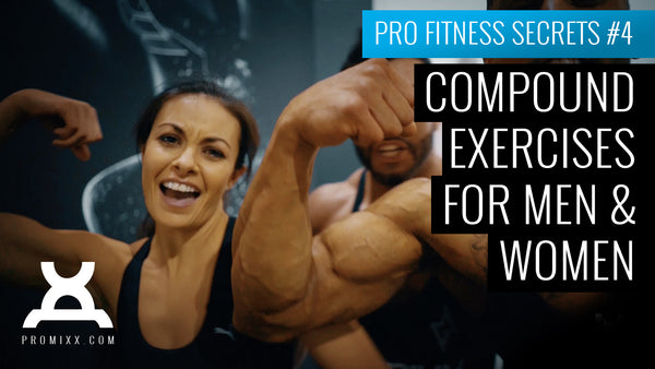 Compound Exercises for Men & Women - Pro Fitness Secrets #4