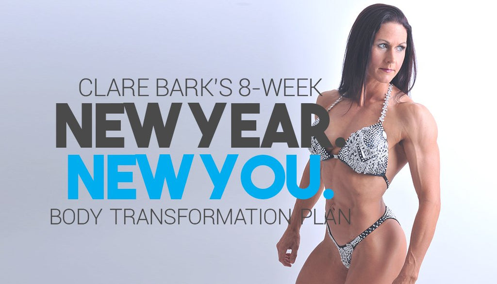 Clare Bark's 8-Week New Year Body Transformation Plan