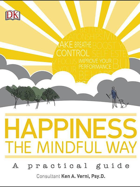 Happiness The Mindful Way - Dilli Grey