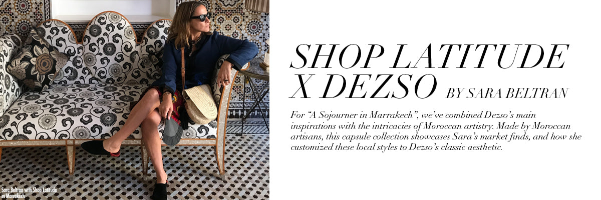 Shop Latitude x Dezso by Sara Beltran