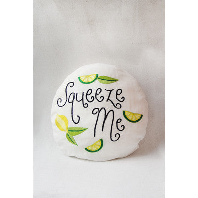 """Squeeze Me"" Pillow"