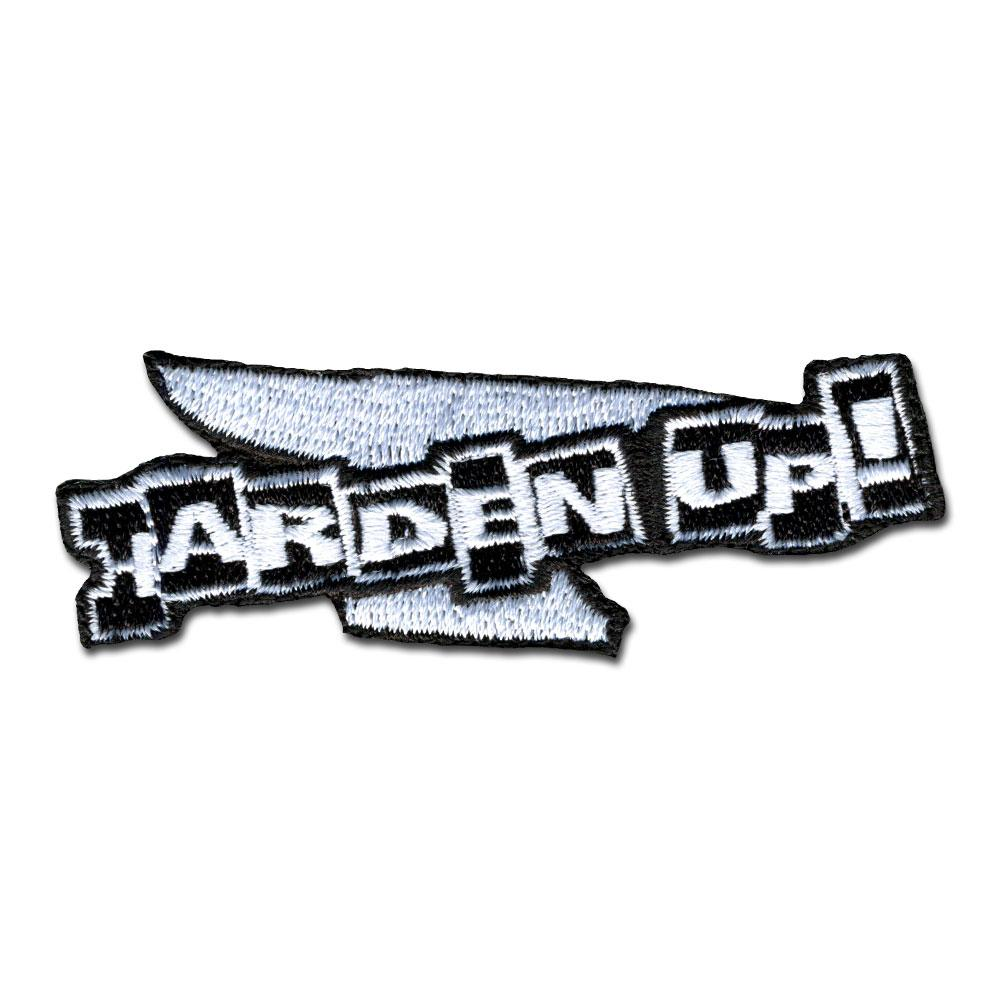 Harden Up - Choose Color - Embroidered Morale Patch