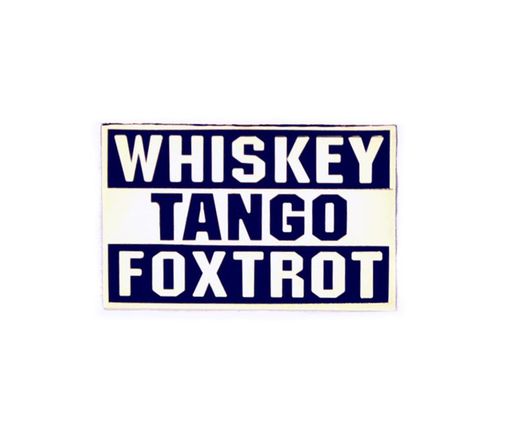 Bastion Morale Lapel Pin Whiskey Tango Foxtrot White