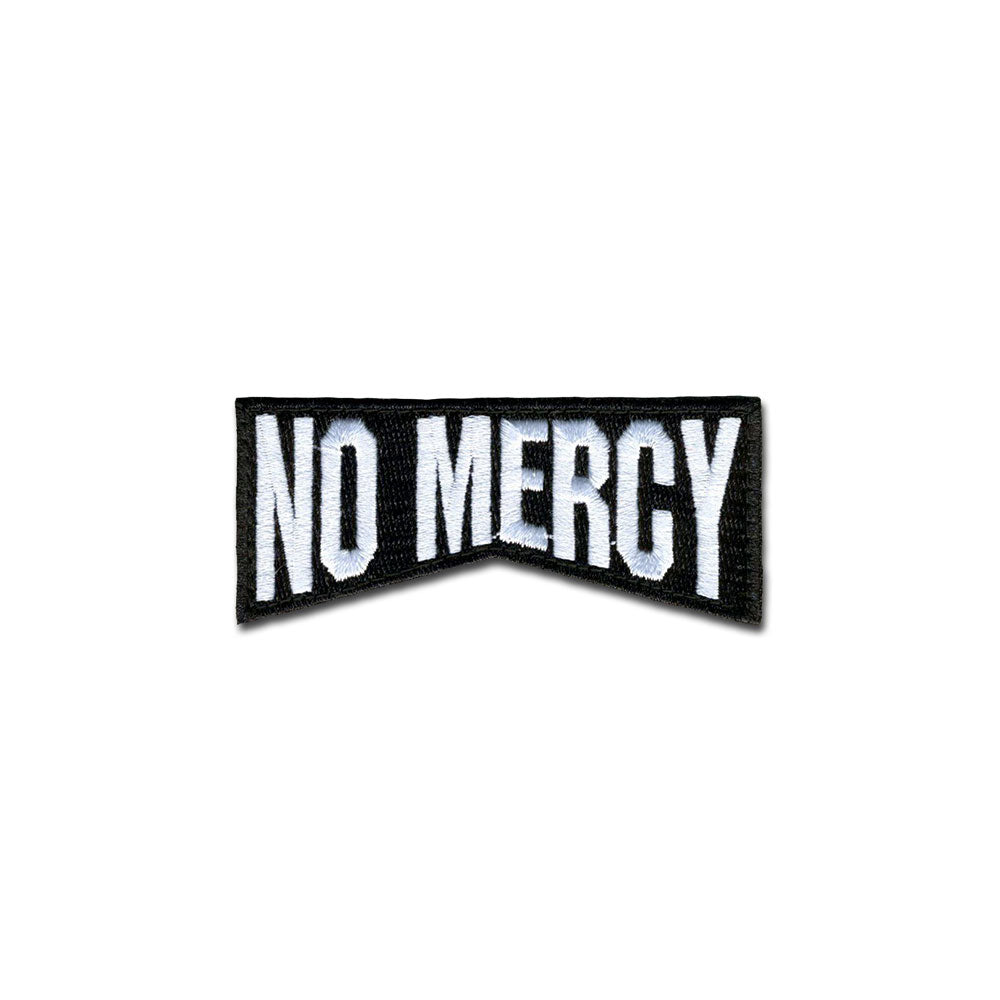 No Mercy - Choose Color - Embroidered Morale Patch