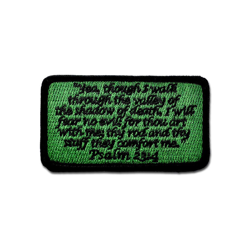 Psalm 23:4 - Choose Color - Embroidered Morale Patch