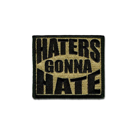 EMB MORALE PATCH - HATERS GONNA HATE CHOOSE COLOR