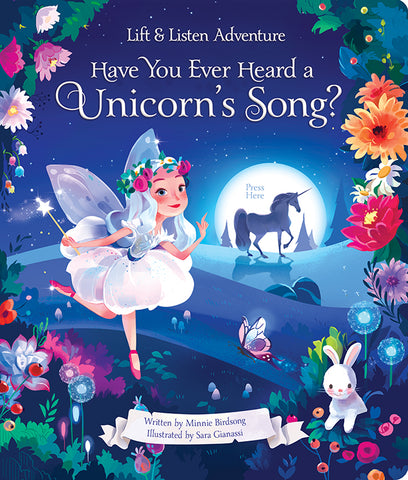 Have You Ever Heard a Unicorn's Song? - Cottage Door Press