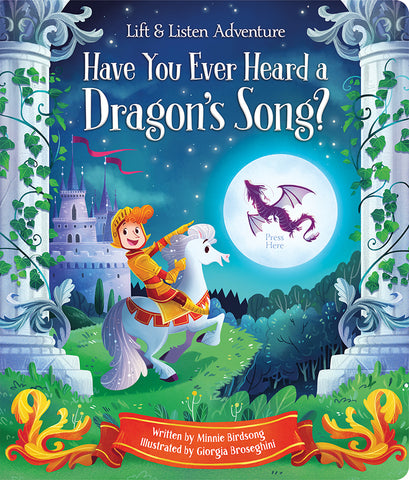 Have You Ever Heard a Dragon's Song? - Cottage Door Press