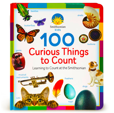 Smithsonian Kids: 100 Curious Things to Count - Cottage Door Press