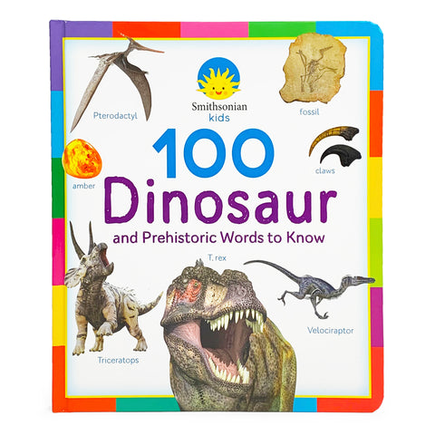 Smithsonian Kids: 100 Dinosaur and Prehistoric Words to Know - Cottage Door Press