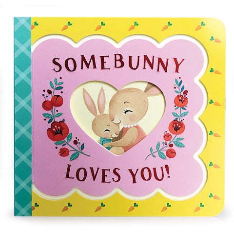 Somebunny Loves You - Large Format - Cottage Door Press