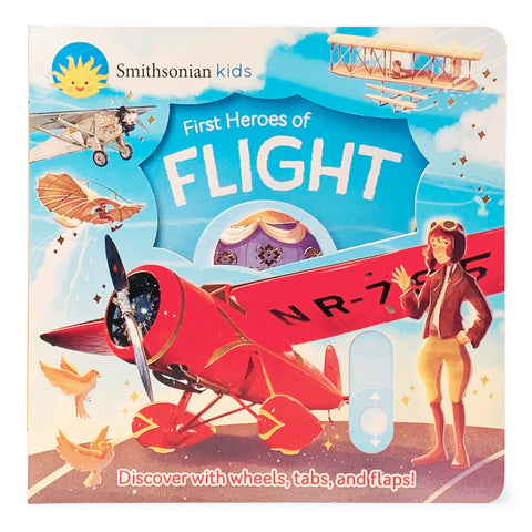 Smithsonian Kids: First Heroes of Flight - Cottage Door Press