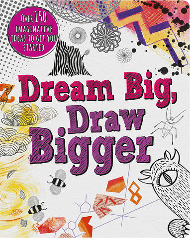 Dream Big, Draw Bigger - Cottage Door Press