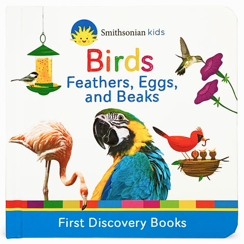 Smithsonian Kids: Birds Feathers, Eggs, and Beaks - Cottage Door Press
