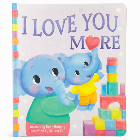 I Love You More - Cottage Door Press