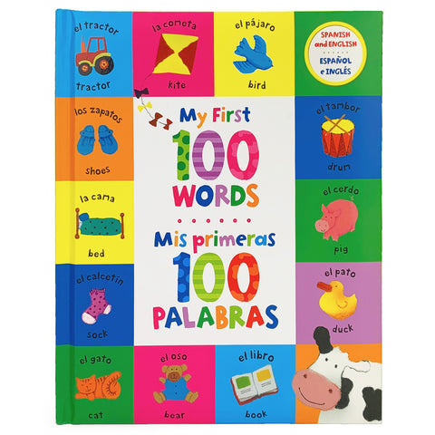 My First 100 Words - Mis Primeras 100 Palabras (bilingual)