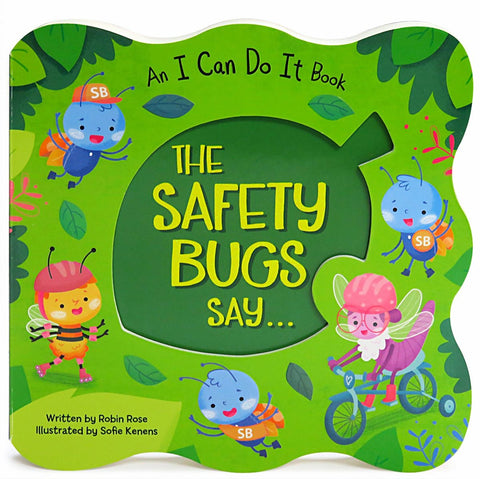 The Safety Bugs Say... - Cottage Door Press, LLC - 1