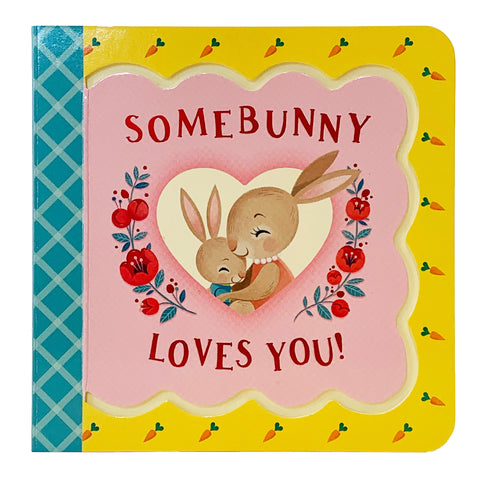 Somebunny Loves You - Cottage Door Press