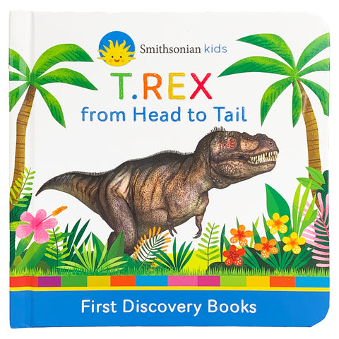 Smithsonian Kids: T.rex King of the Dinosaurs - Cottage Door Press