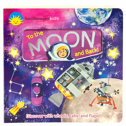 Smithsonian Kids: To the Moon and Back! - Cottage Door Press