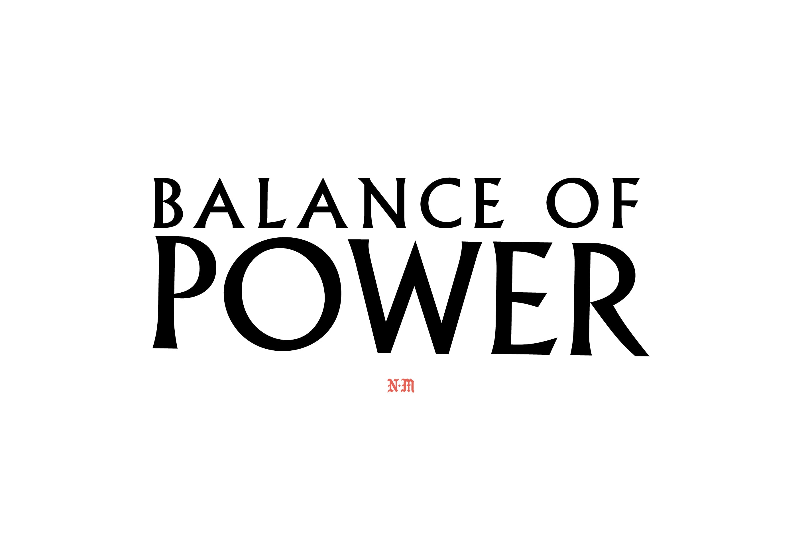 Balance Of Power Lookbook