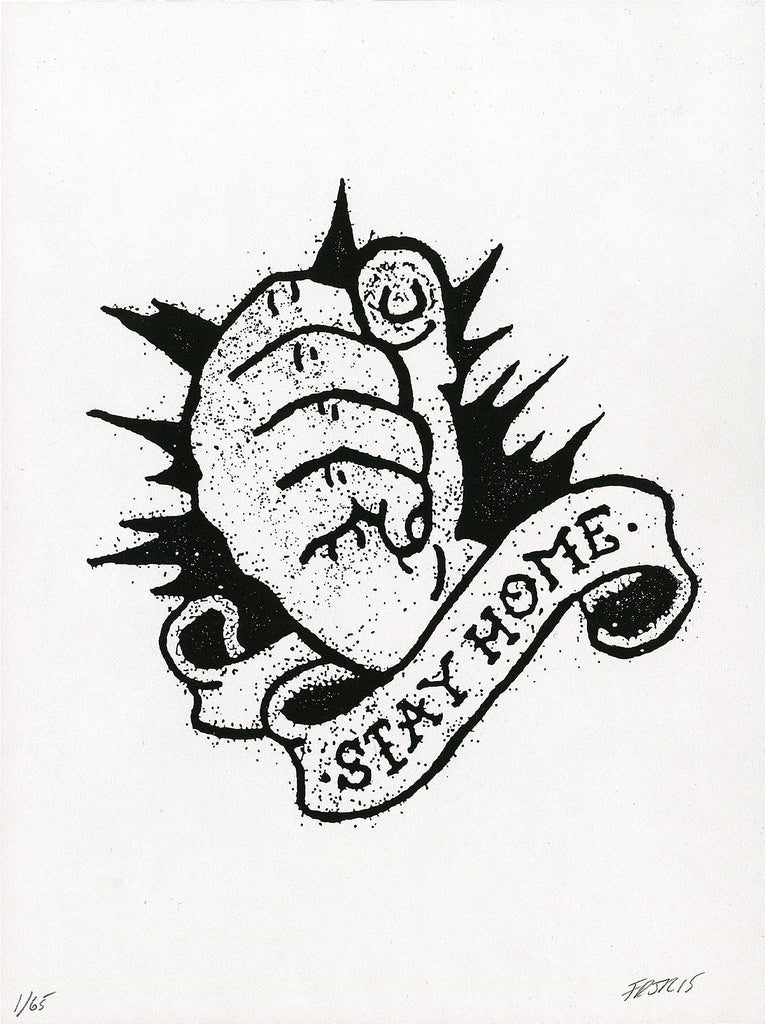 Stay Home | Limited Edition Serigraph | Never Made Graphic Art