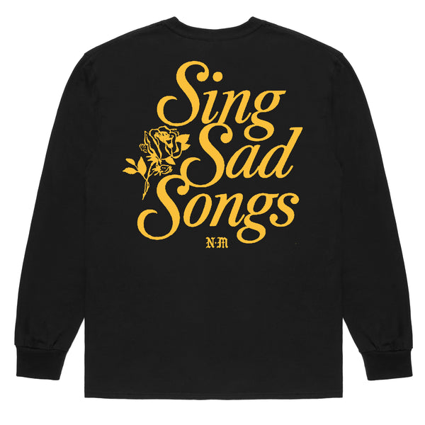 Sing Sad Songs BLACK