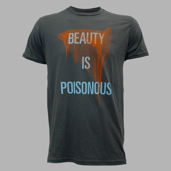 Beauty Is Poisonous T-Shirt - Mens