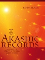 How to Read Akashic Records - Howe -  Linda