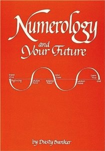 Numerology and Your Future - Bunker -  Dusty