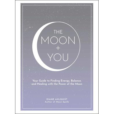 Moon + You - Diane Ahlquist