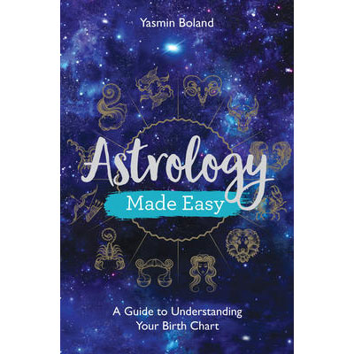 Astrology Made Easy - Yasmin Boland