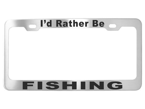 I'd Rather Be - Frames - Stainless Steel