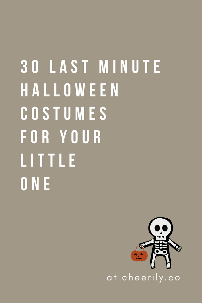 30 LAST MINUTE HALLOWEEN COSTUMES FOR YOUR LITTLE ONE