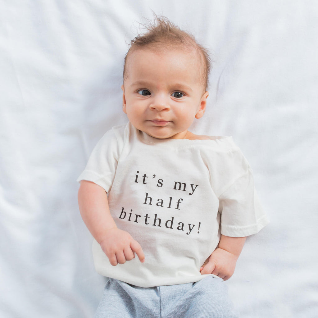 Baby wearing 'It's My Half Birthday' custom tee