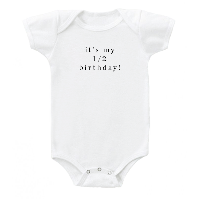 'it's my 1/2 birthday' Onesie