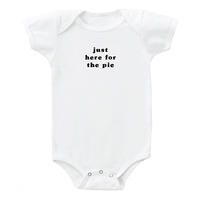 'just here for the pie' Onesie
