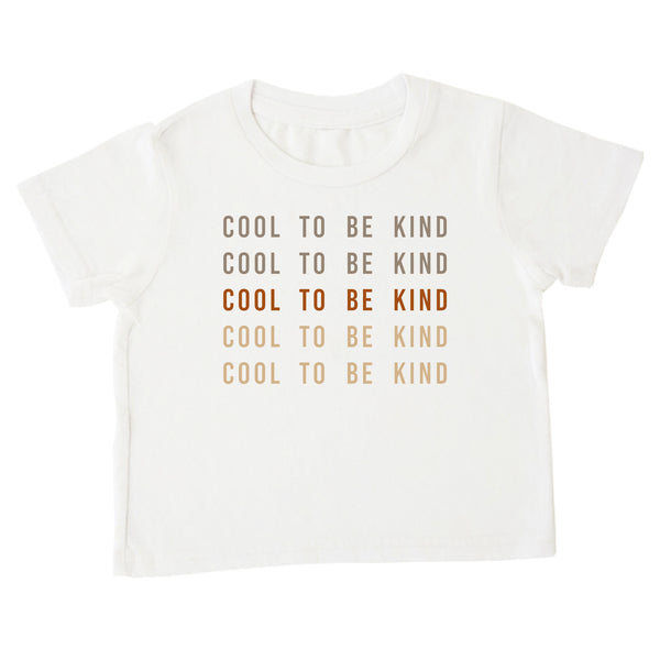 'Cool To Be Kind' Tee