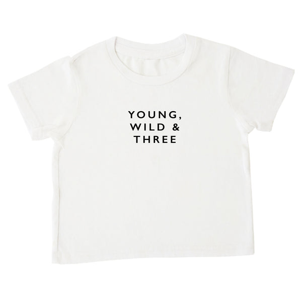 'Young, Wild & Three' Tee